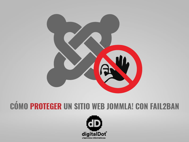 Protege Joomla con Failtoban. digitalDot