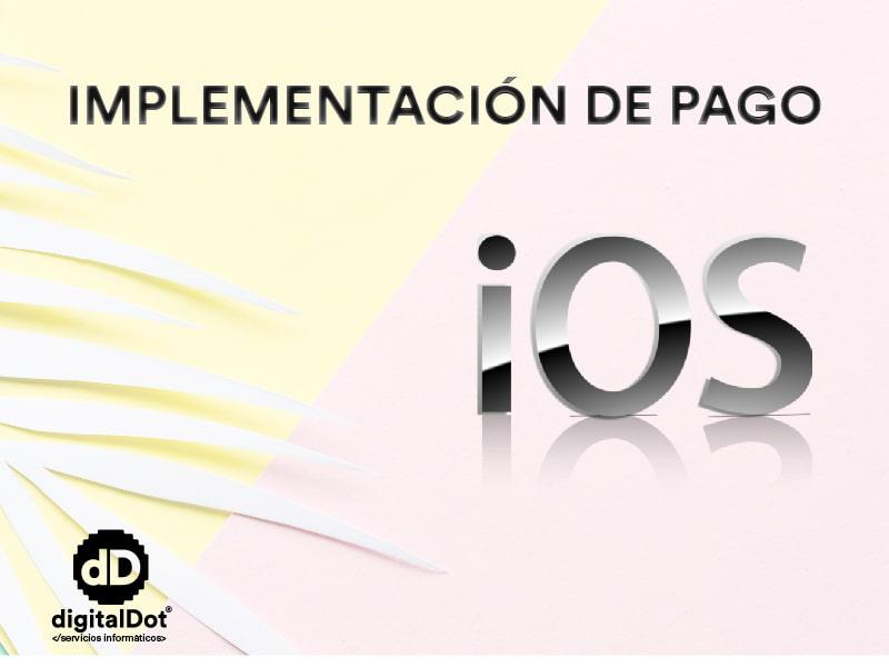 Implementación de pagos en iOS. digitalDot