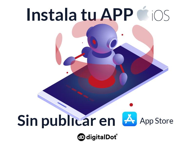 Instalar una aplicación móvil en IOS sin publicar en App Store