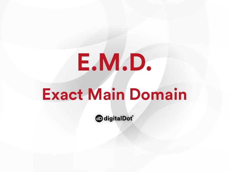 EMD. Exact Main Domain. digitalDot