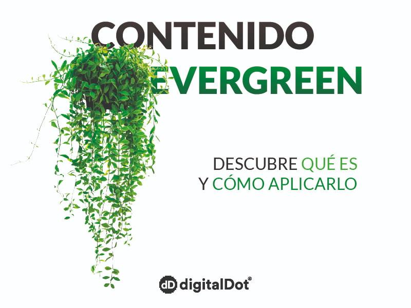 Qué es el contenido evergreen. digitalDot