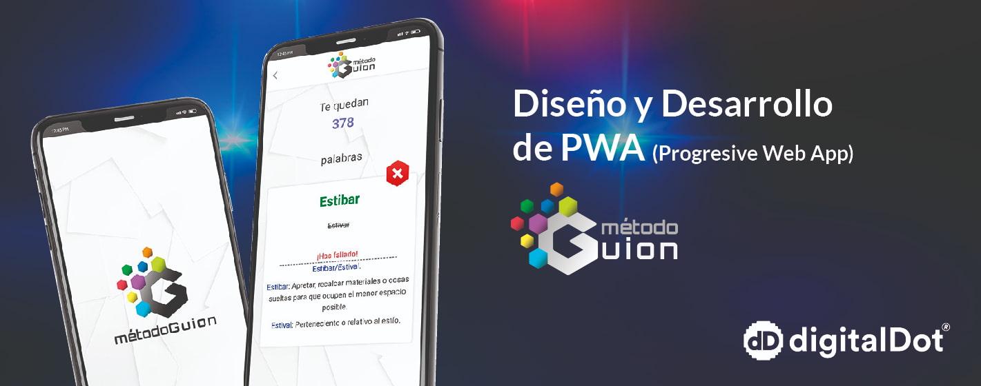 Diseño PWA Método Guion. digitalDot
