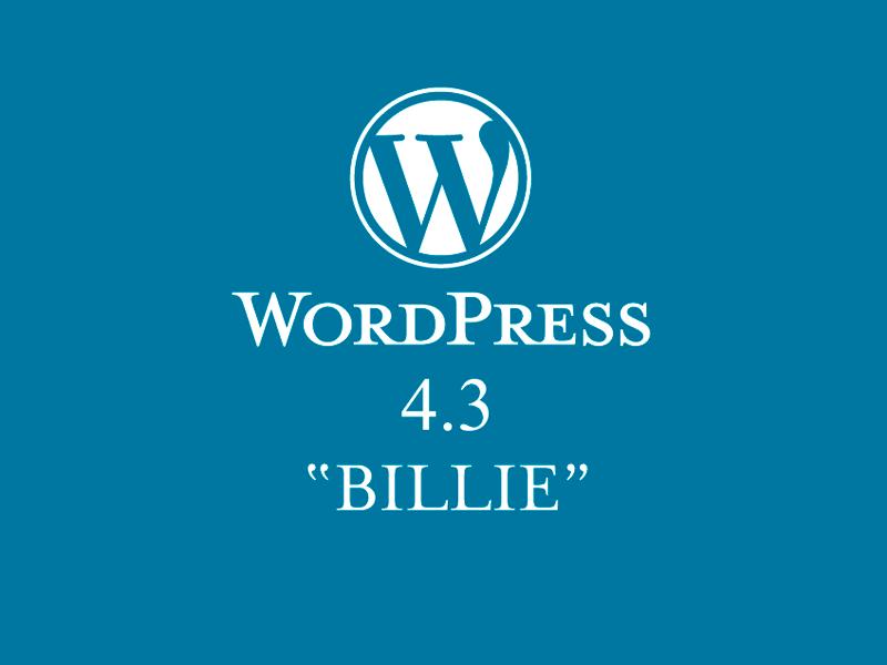 WordPress 4.3 «Billie», última versión de la plataforma web
