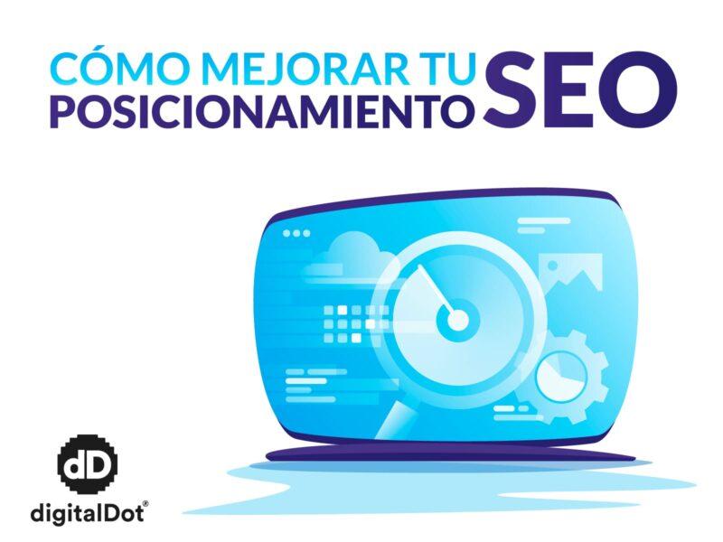 Mejora el posicionamiento web. digitalDot
