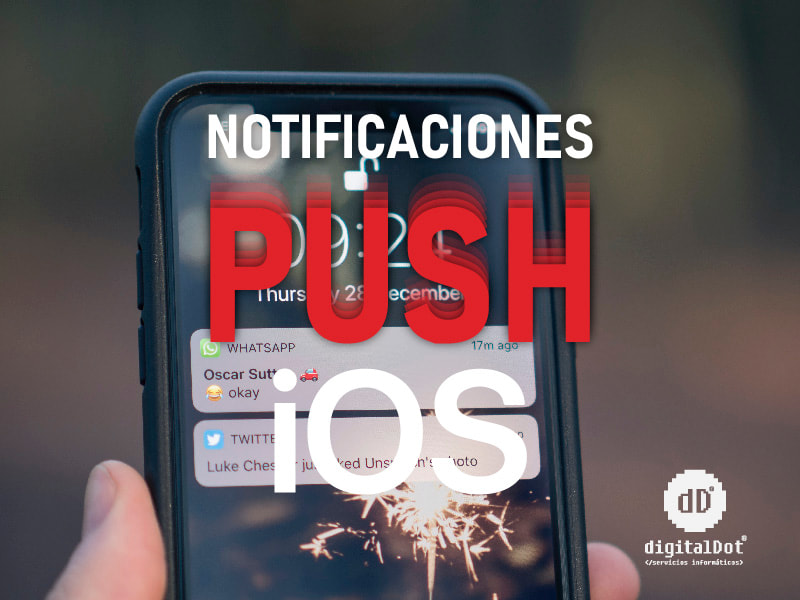 Notificaciones Push en iOS. digitalDot
