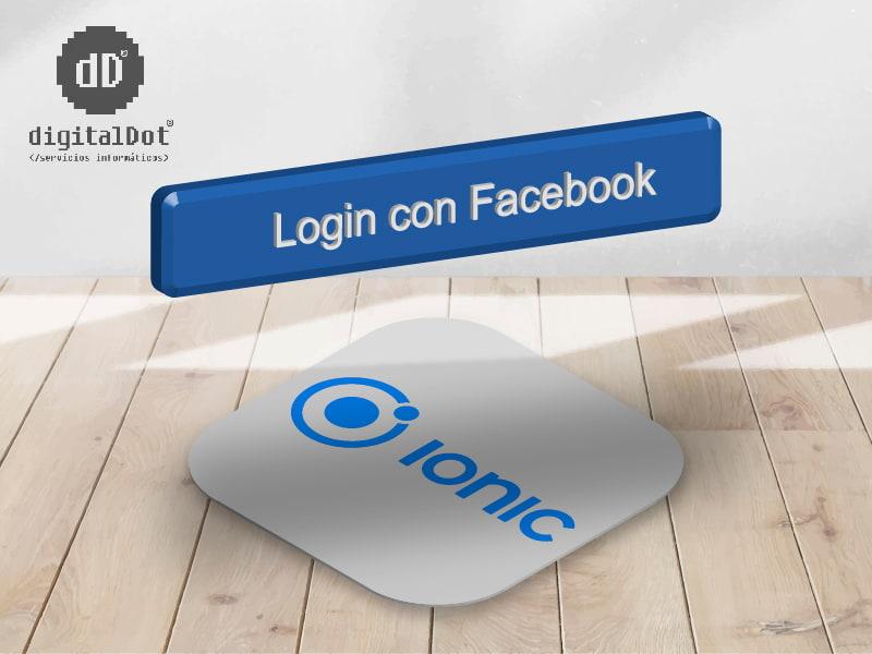 Integración de login con Facebook en Ionic. digitalDot