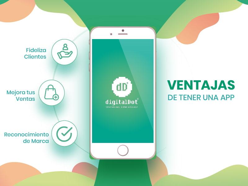 Ventajas de tener una app. digitalDot