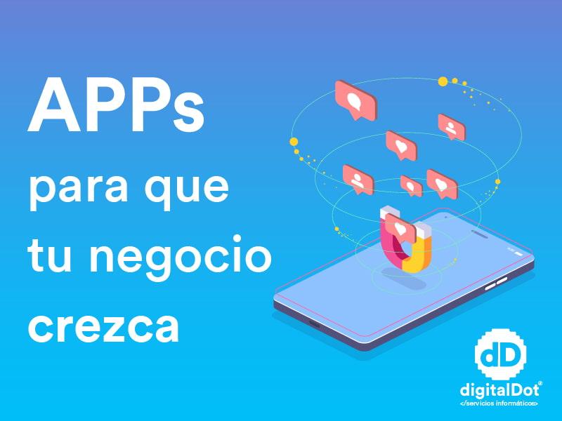 Aplicaciones móviles para empresas. digitalDot