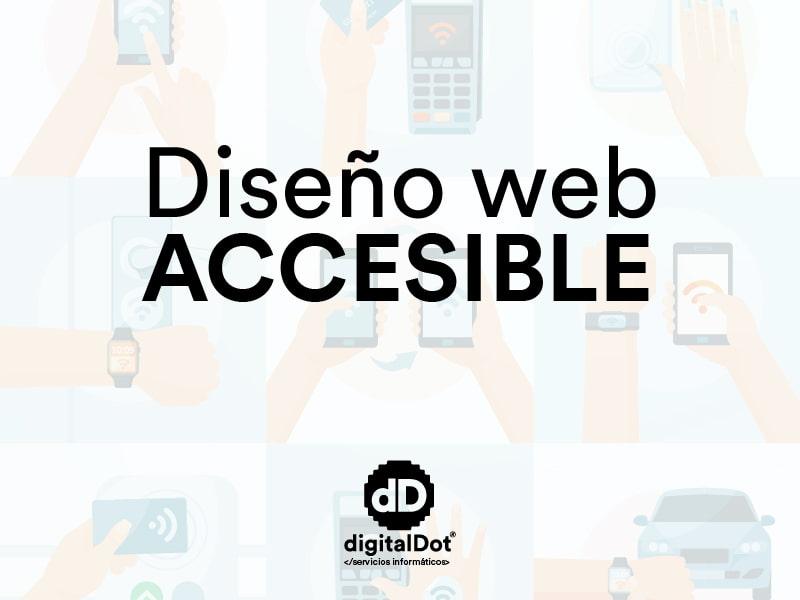 Diseño web accesible. digitalDot