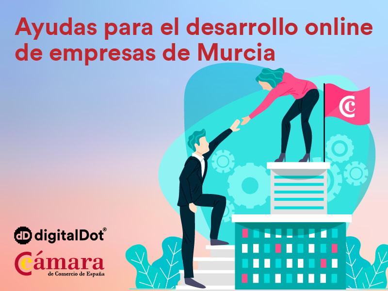 Ayudas empresas Murcia. digitalDot
