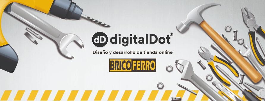 Diseño tienda online BricoFerro. digitalDot