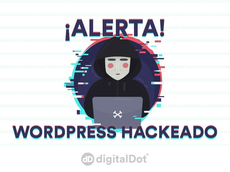 Desinfectar WordPress hackeado. digitalDot