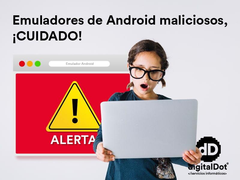 Seguridad y emuladores Android