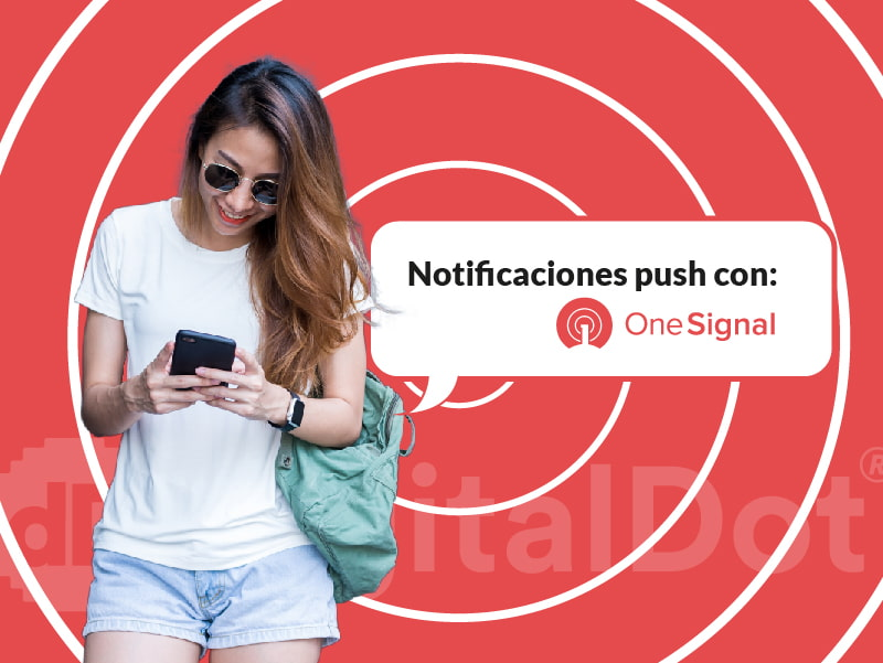 Notificaciones Push con OneSignal