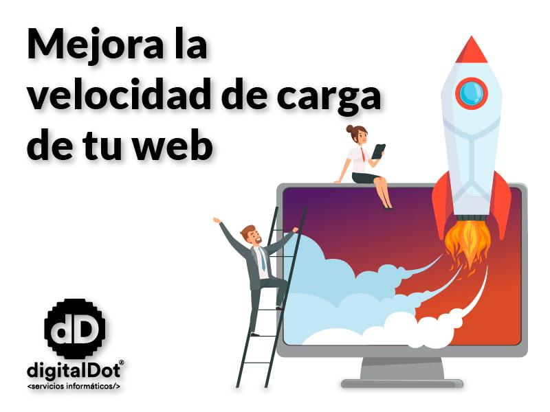 Mejorar la velocidad de una web. digitalDot