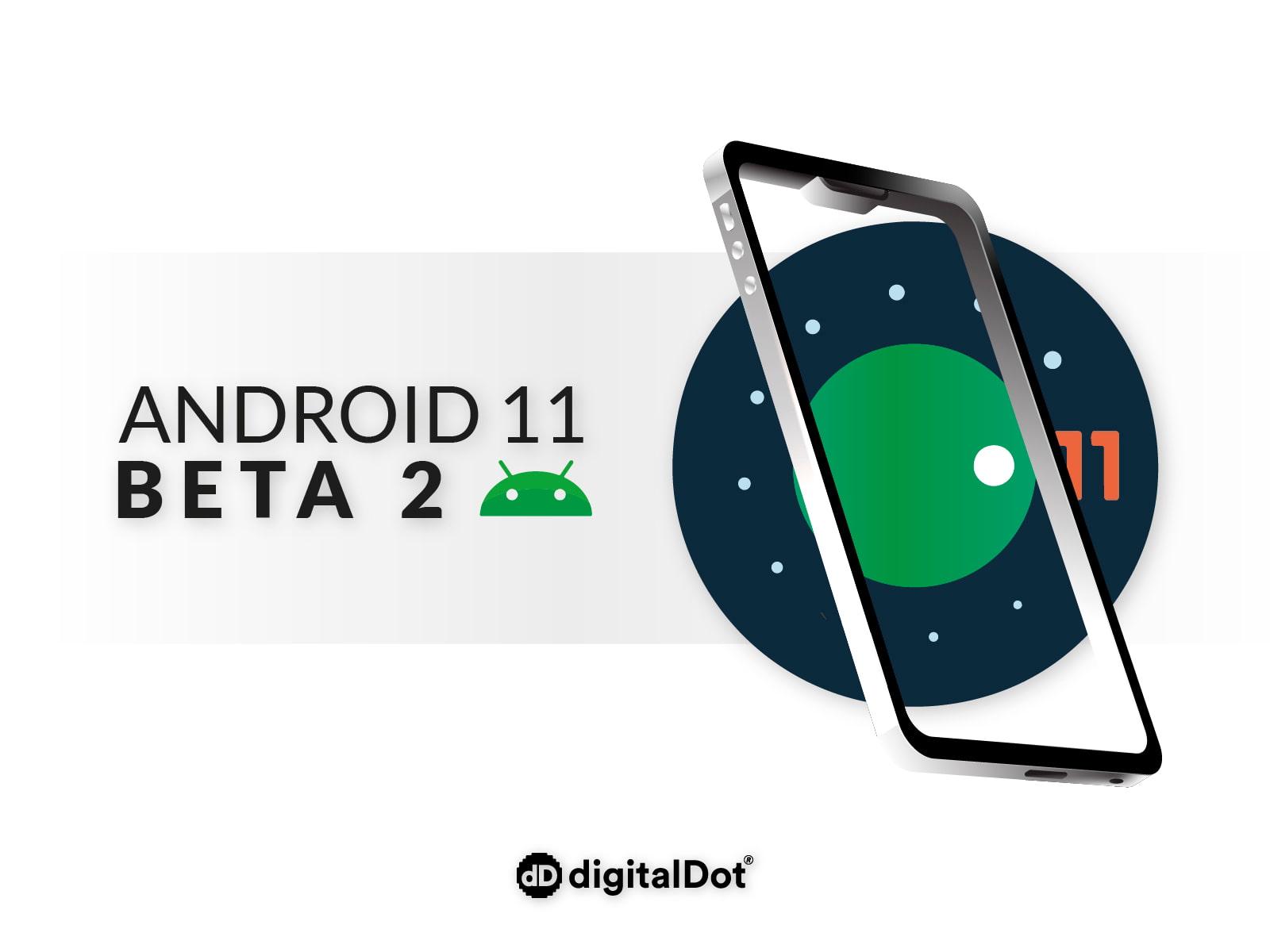 Ya disponible la Beta 2 de Android 11