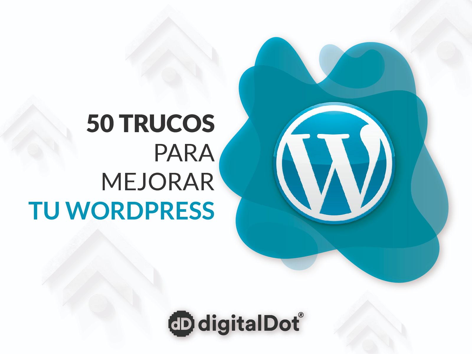 50 trucos para mejorar un WordPress
