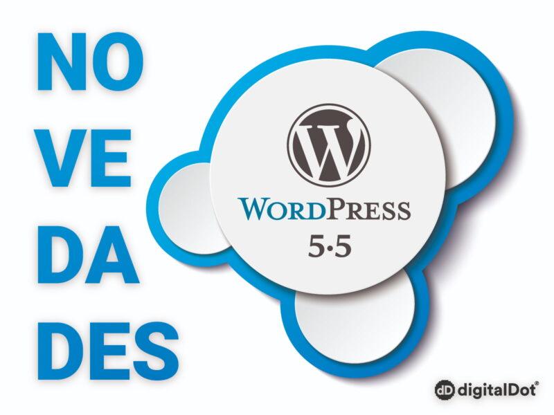 Novedades de WordPress 5.5 - digitalDot