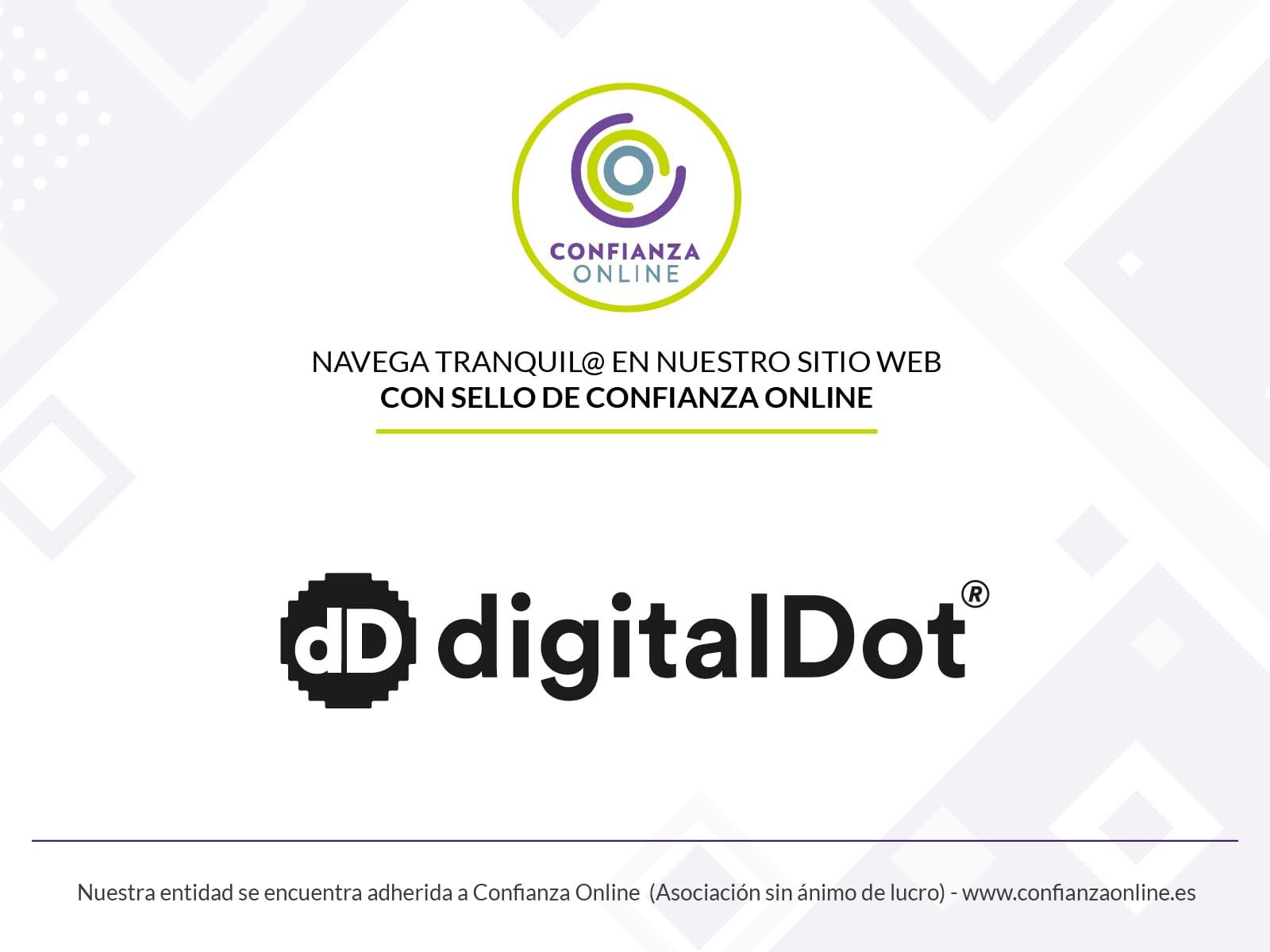 digitalDot certificada con el Sello de Confianza Online