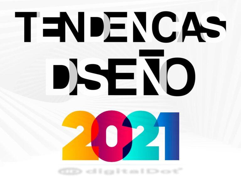 Las tendencias de diseño web 2021 más rompedoras