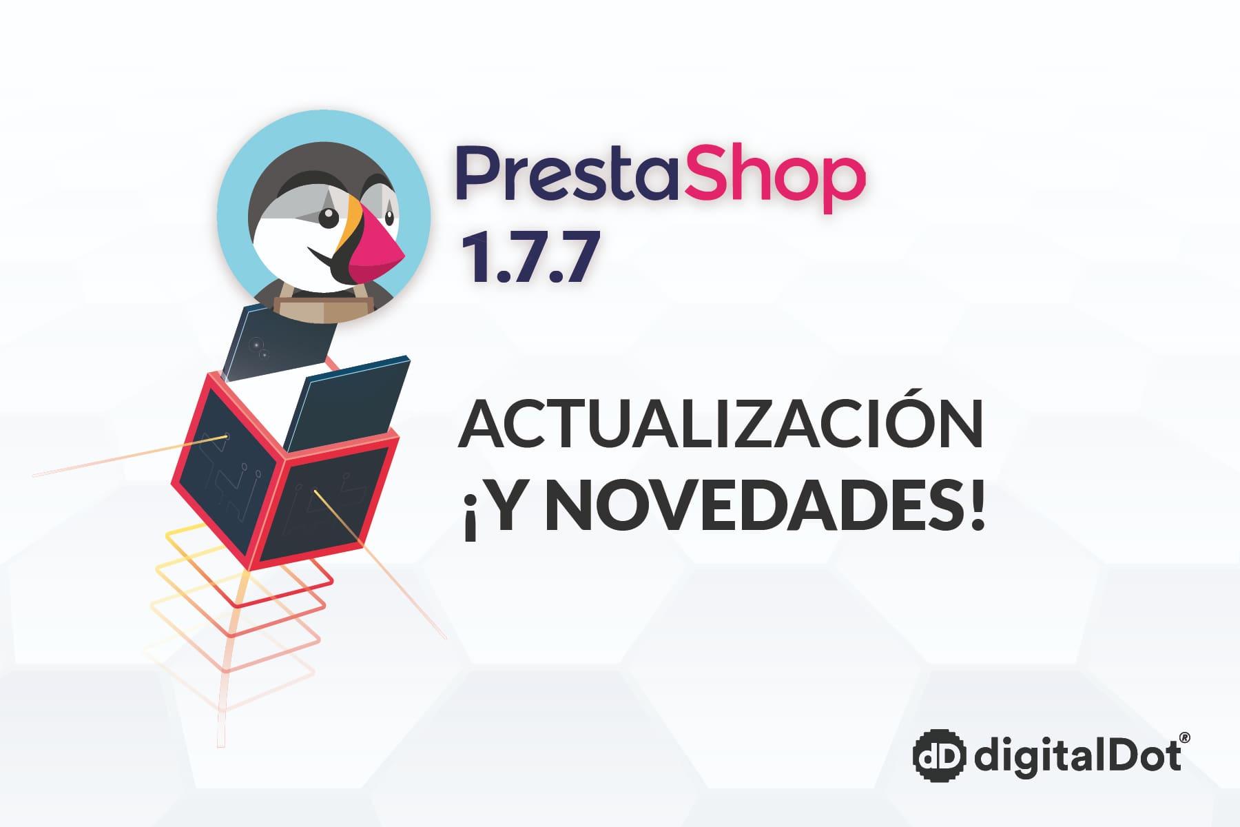 Novedades de la nueva actualización de PrestaShop 1.7.7