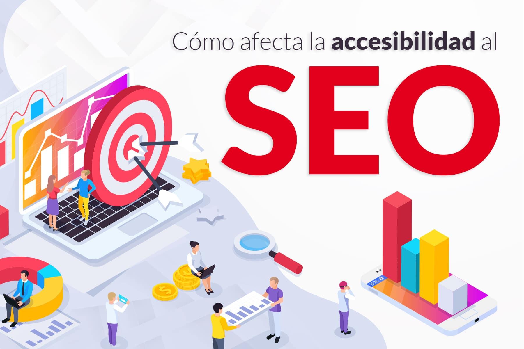 Cómo afecta la Accesibilidad Web al SEO