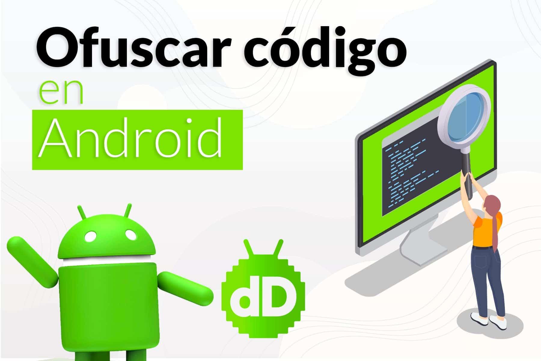 Cómo Ofuscar código en Android
