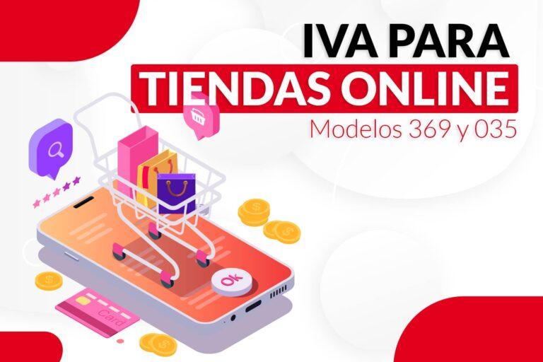 IVA para tiendas online: modelo 369 y 035