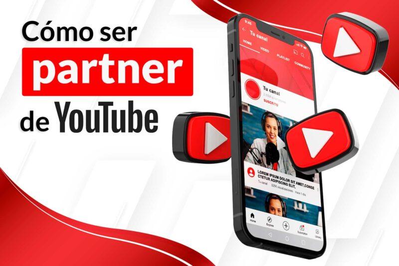 Cómo ser partner de YouTube y empezar a monetizar