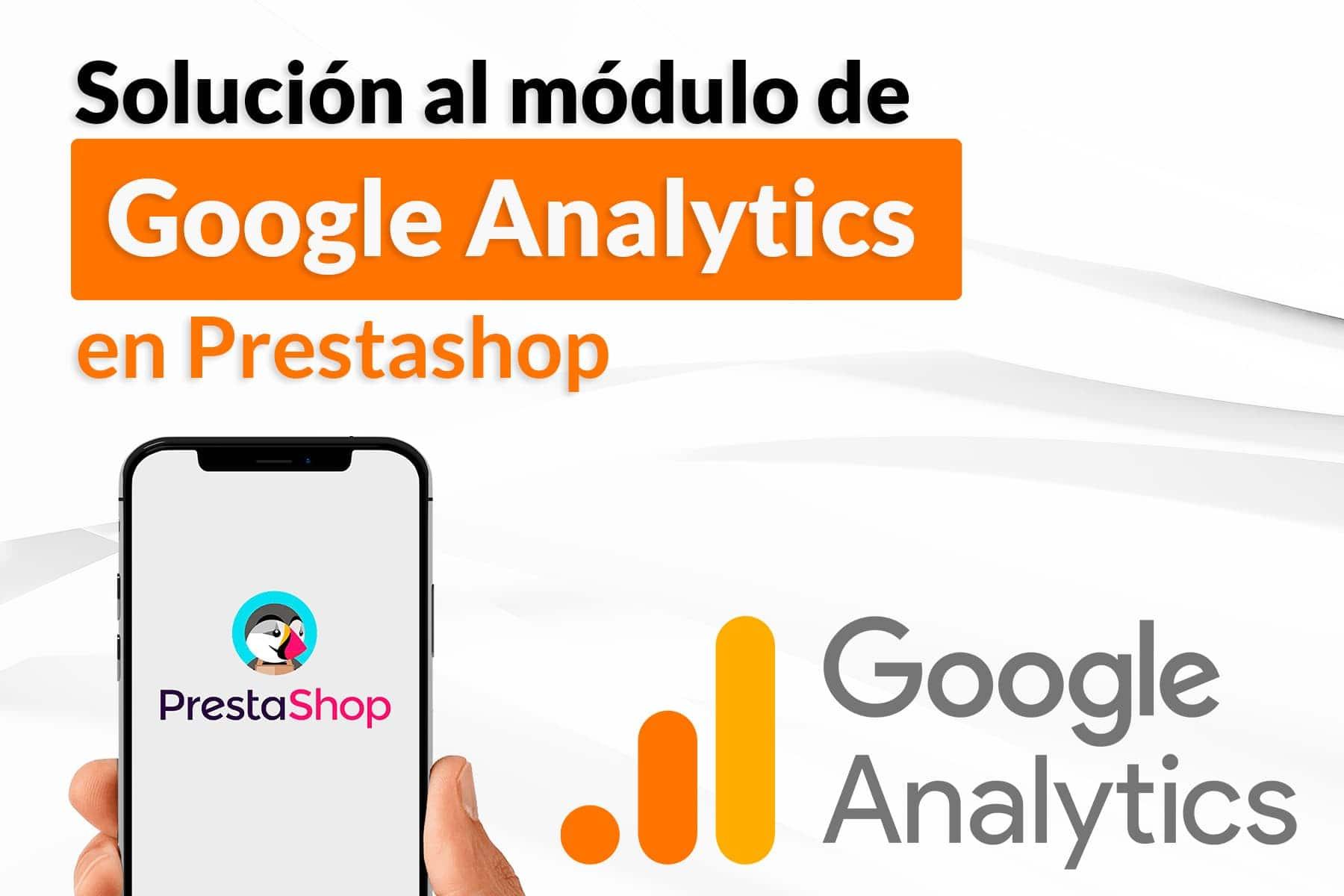 Solución al error de Google Analytics en Prestashop 1.7